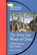 The Seven Last Words of Christ: A Bible Study on J