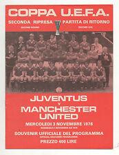 Orig.PRG   UEFA Cup  1976/77   JUVENTUS TURIN - MANCHESTER UNITED  !!  SELTEN