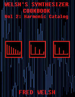 SYNTHESIZER COOKBOOK VOL 2: HARMONIC CATALOG theremin tr-808 tr-909 harmonics