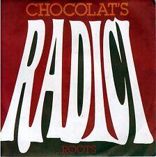 "CHOCOLAT'S   ""Radici / Nostalgia disco medley""  45 GIRI 1978"