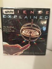 Science Explained The World Of Science In Everyday Life Hardcover