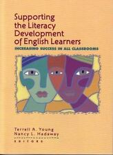 Supporting the Literacy Development of English Learners : Increasing Success in