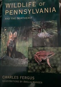 Wildlife Of PA & The Northeast By Charles Fergus, Illust. By Amelia Hansen, 1st