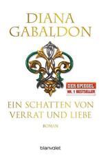 Ein Schatten von Verrat und Liebe von Diana Gabaldon (2015), UNGELESEN