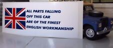 Land Rover Series 1 2 2a 3 British Parts Workmanship Comedy Humour Sticker Decal