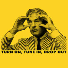 Timothy Leary T-Shirt Turn on Tune in Drop out Men's Women's sizes 10 colours