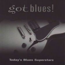 Various - Got blues ! - Today's blues superstars (CD)
