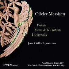 Messiaen Vol. 3: Prélude, Messe de la Pentecôte, L'Ascension; Jon Gillock, Organ