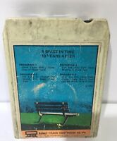 A Space In Time Ten Years After 8 Track Tape Rare COPY FREE SHIPPING
