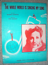 1946 THE WHOLE WORLD IS SINGING MY SONG Sheet Music MARY SMALL by Curtis, Mizzy
