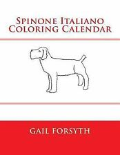 Spinone Italiano Col 00002827 oring Calendar by Gail Forsyth (2015, Paperback)