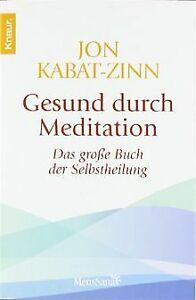 Gesund durch Meditation: Das große Buch der Selbsth...   Buch   Zustand sehr gut