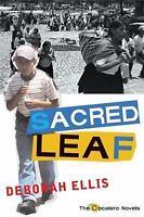 Sacred Leaf: The Cocalero Novels by Ellis, Deborah