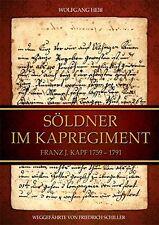 Söldner im Kapregiment Franz J. Kapf 1759 - 1791 Fremdenlegion Buch