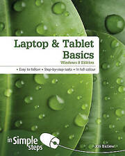 Laptop & Tablet Basics Windows 8 edition In Simple Steps by Ballew, Joli, NEW Bo