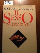 IL SESSO CONOSCERLO E VIVERLO CON GIOIA - CARRERA - CDE - 1983