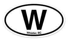 "W Whistler BC Oval car window bumper sticker decal 5"" x 3"""