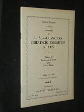 Catalogue of U.S. and Canadian Philatelic Exhibition Seals. Second Edition 1946