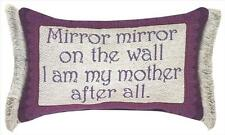 Mirror, Mirror on the Wall, I Am My My Mother After All Tapestry Word Pillow