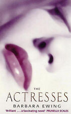 The Actresses by Barbara Ewing (Hardback, 1997) Feb17- B8