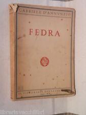 FEDRA Gabriele D Annunzio Il Vittoriale degli italiani 1942 Teatro Teatrale di e