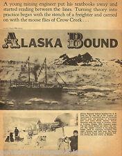 Alaska Bound-The Story of Early Mining History - Alaska