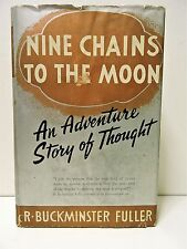"R. Buckminster Fuller ""Nine Chains To The Moon"" 1st Ed. Sgd. Assoc. Copy 1938"