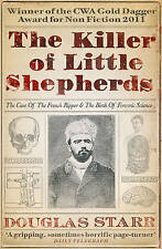 The Killer of Little Shepherds: The Case of the French Ripper and the Birth of F