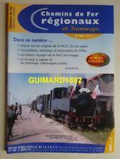 Chemins de fer régionaux et tramways n°320 2007 Les origines de la FACS