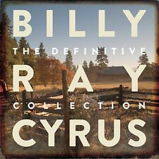 BILLY RAY CYRUS - THE DEFINITIVE COLLECTION: 2CD ALBUM SET (April 7th 2014)