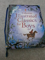 Usborne Illustrated Classics for Boys by Lesley Sims, Louie Stowell HB 2008