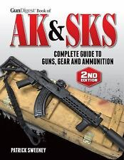 The Ak & Sks Vol 2 Complete Guide To Guns, Gear And Ammunition & Free Shipping