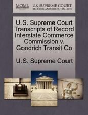 U.S. Supreme Court Transcripts Of Record Interstate Commerce Commission V. Go...