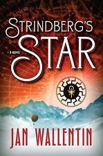 STRINDBERG'S STAR Jan Wallentin 2012 HCDJ LOST EXPEDITION NAZI SECRET HIDEN WRLD