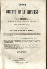 CORSO DI DIRITTO CIVILE FRANCESE di S.Z. Zachariae Volume I - 1862 Marghieri