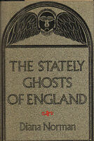 the stately ghosts of england .by diana norman