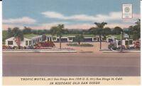 "San Diego CA  ""The Tropic Motel"" Linen Postcard California   * FREE US SHIP"