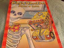 The Magic School Bus Fixes a Bone