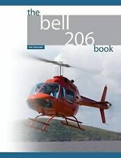 The Bell 206 Book by Croucher, Phil -Paperback