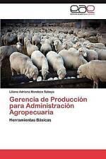 Gerencia de Producción para Administración Agropecuaria: Herramientas Básicas (S