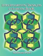 Intertwining Designs Coloring Book by Nathan Port (2013, Paperback)