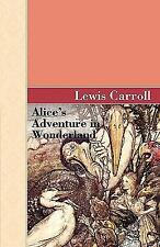 Alice's Adventure in Wonderland by Lewis Carroll (2009, Paperback)
