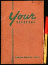 RARE 1954 BURWOOD TEACHERS' COLLEGE Melbourne YOUR SONGBOOK VGC