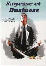 Sagesse et Business - Bernard Ortega - CHANGEMENT DE COMPORTEMENT - MANAGEMENT