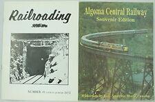 Railroading Number 45 & Algoma Central Railway Souvenir Train Magazine Lot