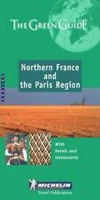 Michelin the Green Guide Northern France and Paris Region (Michelin Green Guides