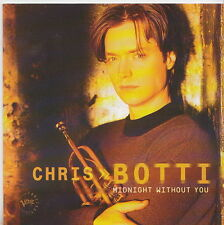 CHRIS BOTTI  CD  MIDNIGHT WITHOUT YOU