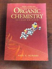 Organic Chemistry 2nd Ed. Study Guide/Solutions Manual By Neil Schore 1994