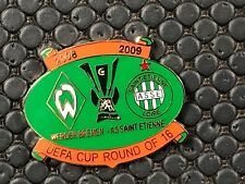 PINS BADGE FOOTBALL ASSE SAINT ETIENNE VS WERDER BREMEN 2009