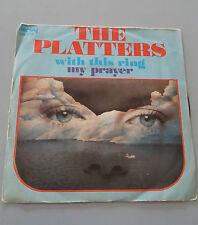 "THE PLATTERS 45 giri 7"" Whit this ring - My Prayer 1975 ITALY VINYL Derby"